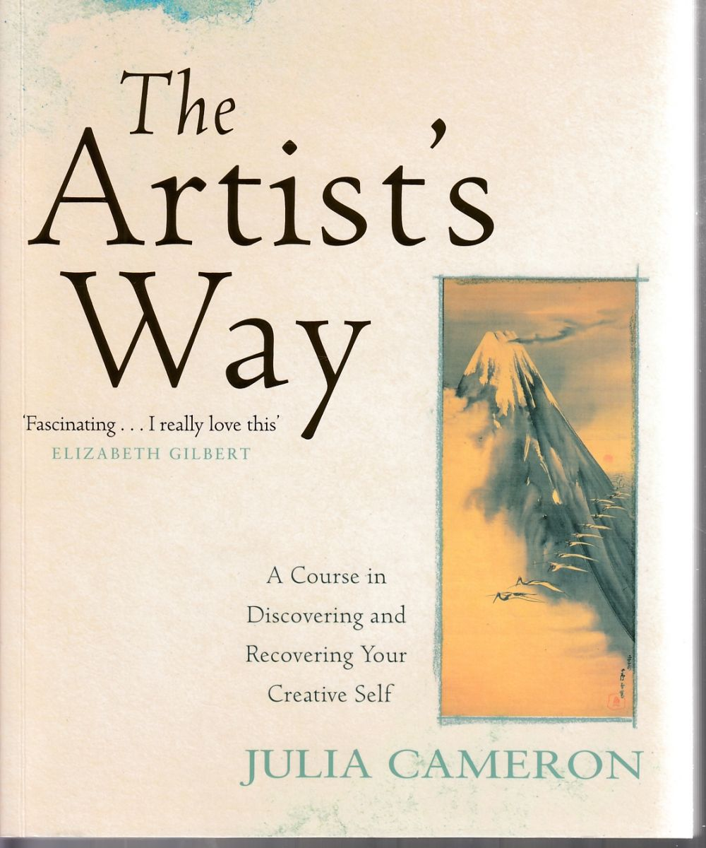 Cameron, Julia, 1948- / The artist's way : a spiritual path to higher creativity / Julia Cameron. : London : Macmillan, 2016.